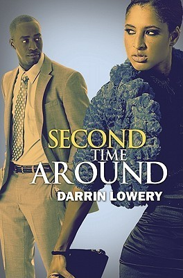Second Time Around  by  Darrin Lowery