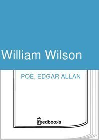 William Wilson with Integrated Study Guide  by  Edgar Allan Poe