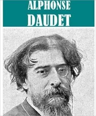 The Essential Alphonse Daudet Collection (7 books)  by  Alphonse Daudet