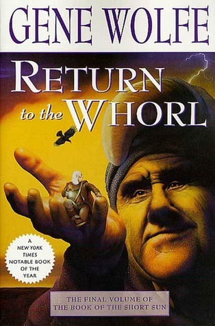 Return to the Whorl (The Book of the Short Sun, #3) Gene Wolfe