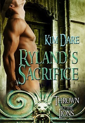 Rylands Sacrifice (Thrown to the Lions, #1)  by  Kim Dare