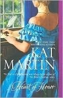 Heart Of Honor (Heart Trilogy #1)  by  Kat Martin
