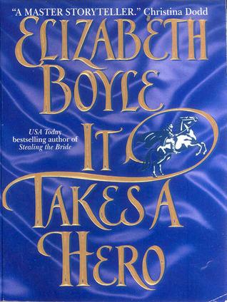 It Takes a Hero (Danvers, # 4)  by  Elizabeth Boyle