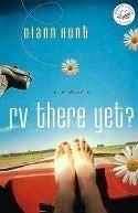 RV There Yet?: A Women of Faith Fiction Novel Diann Hunt