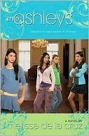 The Ashleys (The Ashleys, #1)  by  Melissa de la Cruz