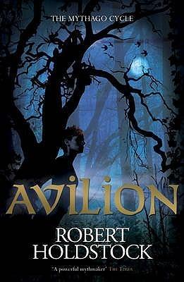 Avilion (Ryhope Wood, #7)  by  Robert Holdstock