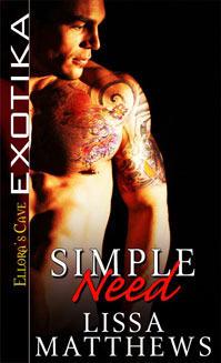 Simple Need (Simple Need, #1) Lissa Matthews