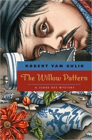 The Willow Pattern (Judge Dee, #12)  by  Robert van Gulik