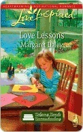 Love Lessons (Homeschool Series #1) (Love Inspired #554)  by  Margaret Daley