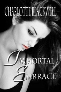 Immortal Embrace Charlotte Blackwell