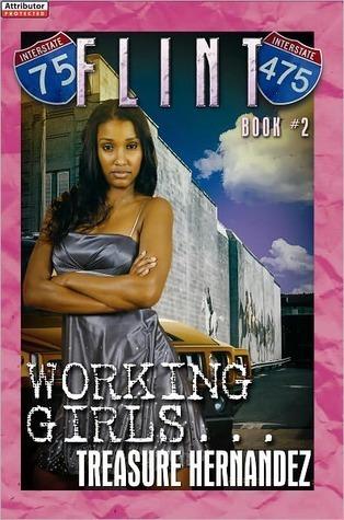 Working Girls (Flint, #2) Treasure Hernandez
