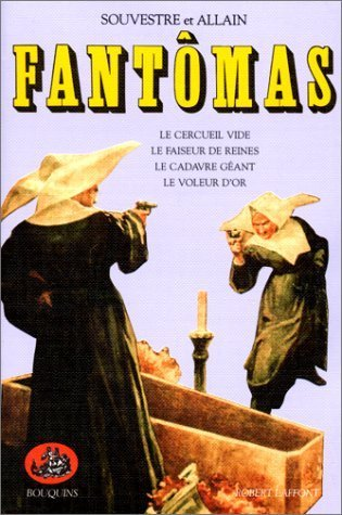 THE EXPLOITS OF JUVE  Being the Second of the Series of the Fantomas Detective Tales Marcel Allain