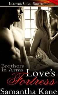 Loves Fortress (Brothers in Arms, #7) Samantha Kane