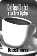Coffee Clutch Marshall Thornton