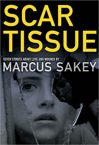 Scar Tissue  by  Marcus Sakey
