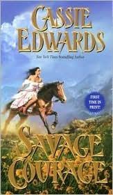 Savage Courage (Savage, #21) Cassie Edwards
