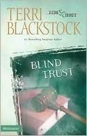 Blind Trust (Second Chances, #3) Terri Blackstock