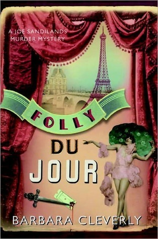Folly Du Jour (Joe Sandilands, #7) Barbara Cleverly