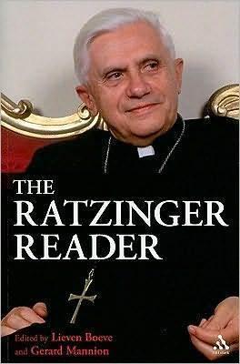 Ratzinger Reader Pope Benedict XVI