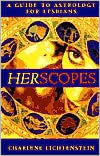 HerScopes: A Guide to Astrology for Lesbians  by  Charlene Lichtenstein