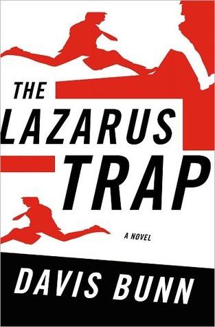 The Lazarus Trap  by  Davis Bunn