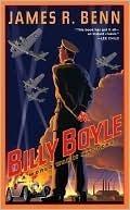 Billy Boyle: A World War II Mystery (Billy Boyle World War II, #1) James R. Benn