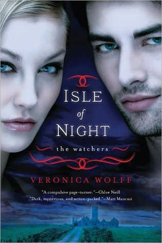 Isle of Night (The Watchers #1)  by  Veronica Wolff
