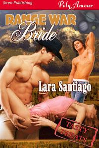 Range War Bride [Tasty Treats 11] Lara Santiago