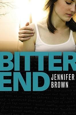 Bitter End Jennifer Brown