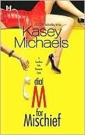 Dial M for Mischief (Sunshine Girls, #1)  by  Kasey Michaels