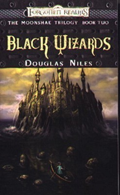 Black Wizards (The Moonshae Trilogy, #2)  by  Douglas Niles
