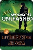 Apocalypse Unleashed: The Earths Last Days: The Battle Rages On (Left Behind: Apocalypse, #4)  by  Mel Odom