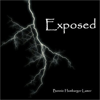 Exposed (Eliana Brennan #2)  by  Bonnie Humbarger Lamer