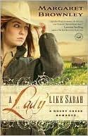 A Lady Like Sarah (A Rocky Creek Romance, #1) Margaret Brownley