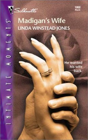 Madigans Wife (Sinclair Connection, #1)  by  Linda Winstead Jones