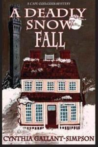A Deadly Snow Fall: A Cape Cod Cozy Mystery  by  Cynthia Gallant-Simpson