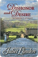 Dishonor and Desire (Ladies of Paradise Road, #2) (Mills and Boon Historical, #1043) (Harlequin Historical Series, #860)  by  Juliet Landon