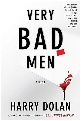 Very Bad Men (David Loogan #2)  by  Harry Dolan