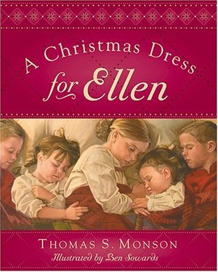 Christmas Dress for Ellen Thomas S. Monson