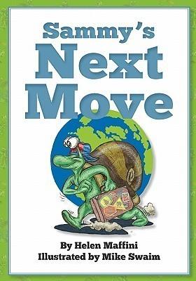 Sammys Next Move  by  Helen Maffini