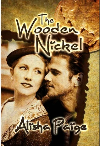 The Wooden Nickel  by  Alisha Paige
