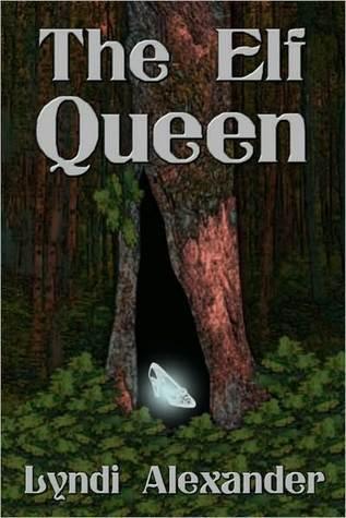 The Elf Queen (Clan Elves of the Bitterroot Series #1)  by  Lyndi Alexander