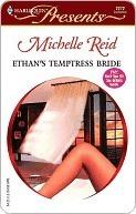Ethans Temptress Bride (Hot-Blooded Husbands, #2) Michelle Reid
