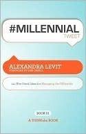 #Millennialtweet Alexandra Levit
