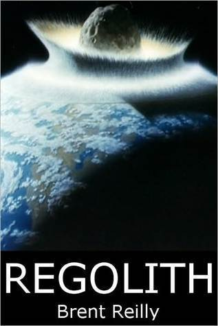 Regolith  by  Brent Reilly