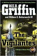 The Vigilantes (Badge Of Honor, #10)  by  W.E.B. Griffin