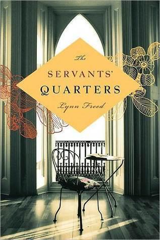 The Servants Quarters Lynn Freed