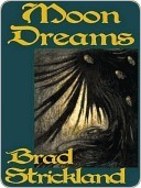 Moondreams Brad Strickland