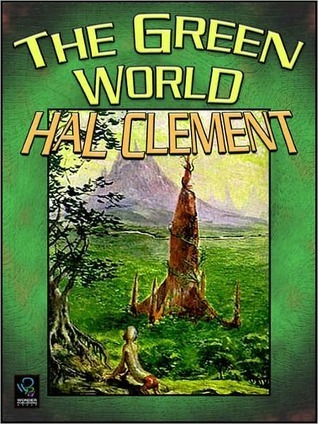 The Green World  by  Hal Clement