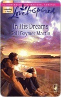 In His Dreams (Michigan Island Series #3) (Love Inspired)  by  Gail Gaymer Martin